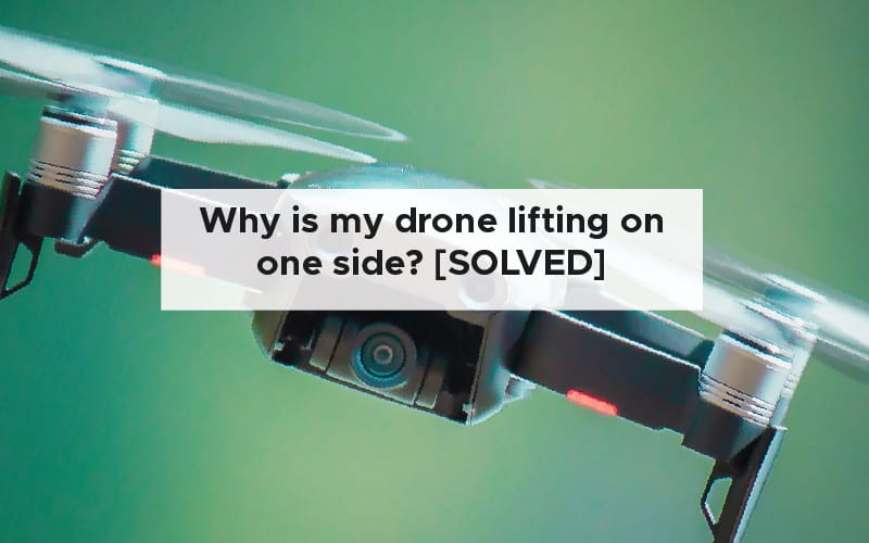 Why is my drone lifting on one side [SOLVED]